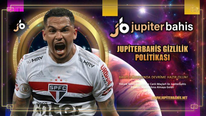 Jupiterbahis Gizlilik Politikası